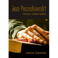 Jan Poszakowski - historyk...