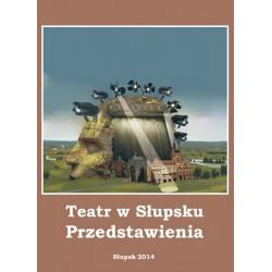 Teatr w Słupsku....