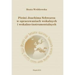 Pieśni Joachima Schwarza w...