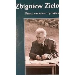 Zbigniew Zielonka. Pisarz,...