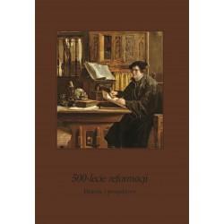 500-lecie reformacji....